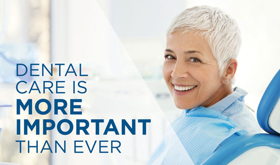 Dental Care is More Important Than Ever